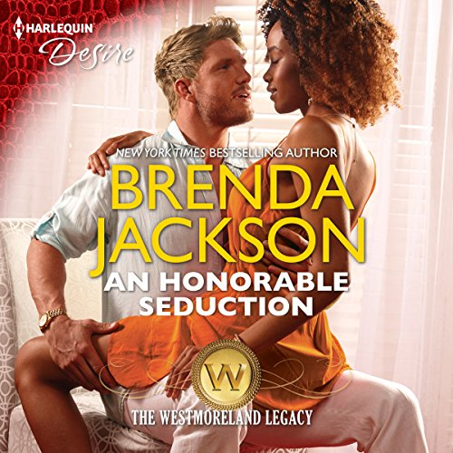 An Honorable Seduction: The Westmoreland Legacy