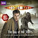 Doctor Who: The Day of the Troll Hörbuch von Simon Messingham Gesprochen von: David Tennant