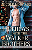 Holidays with the Walker Brothers (Alluring Indulgence Book 4)
