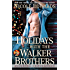 Holidays with the Walker Brothers (Alluring Indulgence)