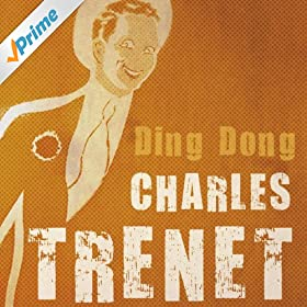 Amazon.com: Ding Dong!: Charles Trenet: MP3 Downloads