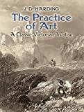 img - for The Practice of Art: A Classic Victorian Treatise (Dover Fine Art, History of Art) book / textbook / text book