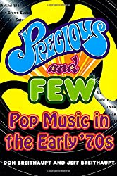 Precious and Few: Pop Music of the Early Seventies