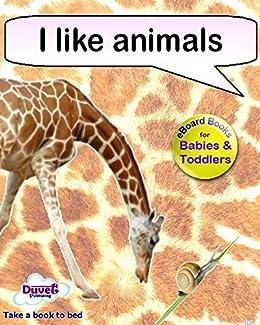 I Like Animals (I Like Reading) (English Edition) de [Publishing, Duvet]