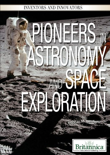 Pioneers In Astronomy And Space Exploration PDF Free Download