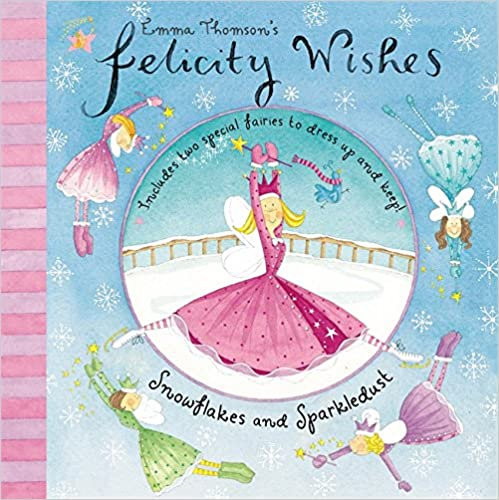 Felicity Wishes: Snowflakes and Sparkledust