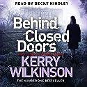 Behind Closed Doors: Jessica Daniel, Book 7 Hörbuch von Kerry Wilkinson Gesprochen von: Becky Hindley