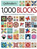 Quiltmaker's 1,000 Blocks: The Complete Collection of Quilt Blocks From Today's Top Designers