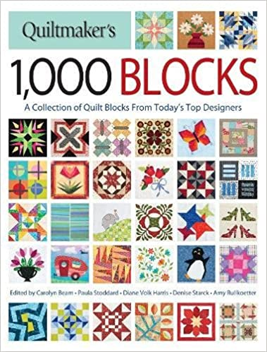quiltmaker s 1 000 blocks a collection of quilt blocks from