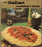 img - for The Italian Cuisine I Love book / textbook / text book