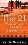 The 21: A Journey into the Land of Coptic Martyrs