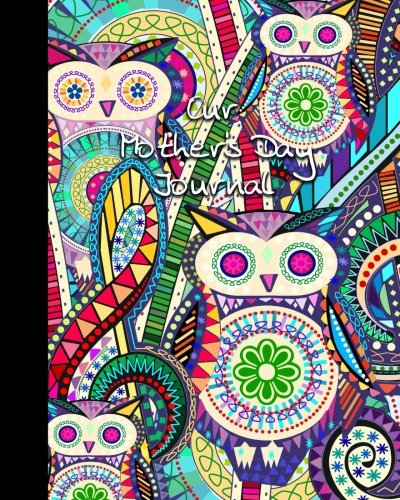 Mother's Day Journal: Mothers Day Gifts/Presents for Moms (Large blank softback notebook – pages alternate wide-ruled & plain for drawings * alternative to cards * carnival owls)