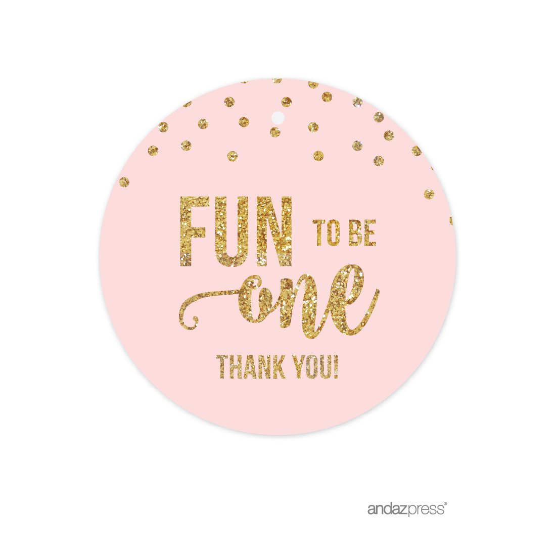 Andaz Press Blush Pink Gold Glitter Girl's 1st Birthday Party Collection, Round Circle Gift Tags, Fun to Be One Thank You, 24-Pack