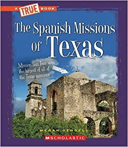 Book The Spanish Missions of Texas (True Books)