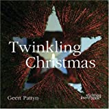 img - for Twinkling Christmas: Geert Pattyn book / textbook / text book