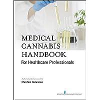 Medical Cannabis Handbook for Healthcare Professionals (Kindle) – Comprehensive...