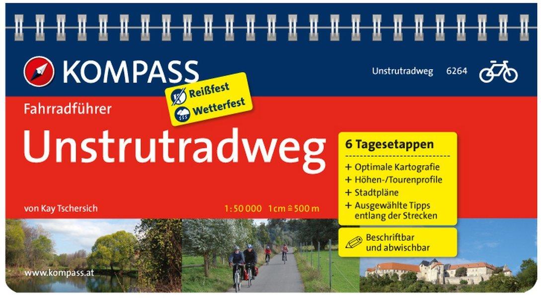 Unstrutradweg: Fahrradführer mit Top-Routenkarten im optimalen Maßstab. (KOMPASS-Fahrradführer, Band 6264)