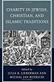 img - for Charity in Jewish, Christian, and Islamic Traditions book / textbook / text book