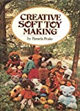 Creative Soft Toy Making, Pamela Peake, 0672519828
