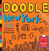 Doodle New York: Create. Imagine. Draw Your Way Through the Big Apple (Doodle Books)