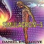 Simulacron-3 | Daniel F. Galouye