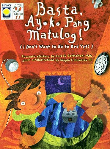 Mga Kwento ni Tito Dok 11: Basta, Ayoko Pang Matulog