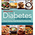 Betty Crocker Diabetes Cookbook: Great-tasting, Easy Recipes for Every Day: Great-tasting, Easy Recipes for Every Day (Betty Crocker Cooking)
