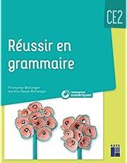 Réussir en grammaire CE2 (+ CD-Rom/téléchargement) - Nouvelle édition