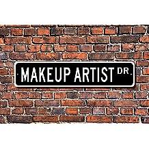 Makeup Artist Sign Movie Studio Theater Tv Shows Custom Wall Art Sign Decorative Plaque Post Street Sign 4 x 18