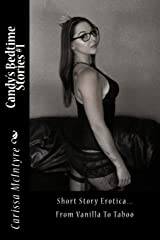 Candy's Bedtime Stories: Short Story Erotica (Volume 1) Paperback