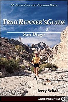 ??PORTABLE?? Trail Runners Guide: San Diego. links national rangos ruido tracker Shakey leading Arizona
