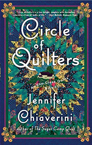 Circle of Quilters (Elm Creek Quilts Series #9) (Lavender Circles)