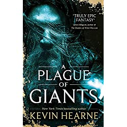 A Plague of Giants: Kevin Hearne (Seven Kennings)