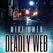 Deadly Web: Glenmore Park Mystery Series, Book 2 | Mike Omer