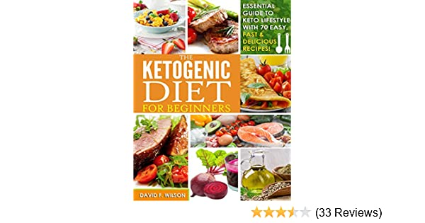 Ketogenic diet beginners guide to keto lifestyle with 70 easy fast ketogenic diet beginners guide to keto lifestyle with 70 easy fast delicious recipes automatically reduce hunger burn excess body fat fandeluxe Choice Image