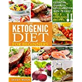 Ketogen Diet: Beginners Guide to Keto Lifestyle with 70 Easy, Fast & Delicious Recipes- Automatically Reduce Hunger, Burn Excess Body Fat, Make Heart Healthier, and Naturally Lower Your Blood Sugar