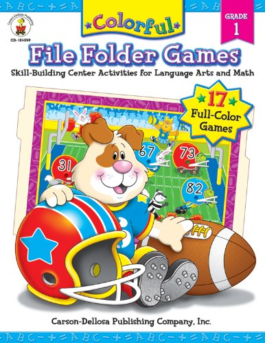 File Folder Games Kindergarten - Colorful File Folder Games, Grade 1: Skill-Building Center Activities for Language Arts and Math (Colorful Game Book Series)