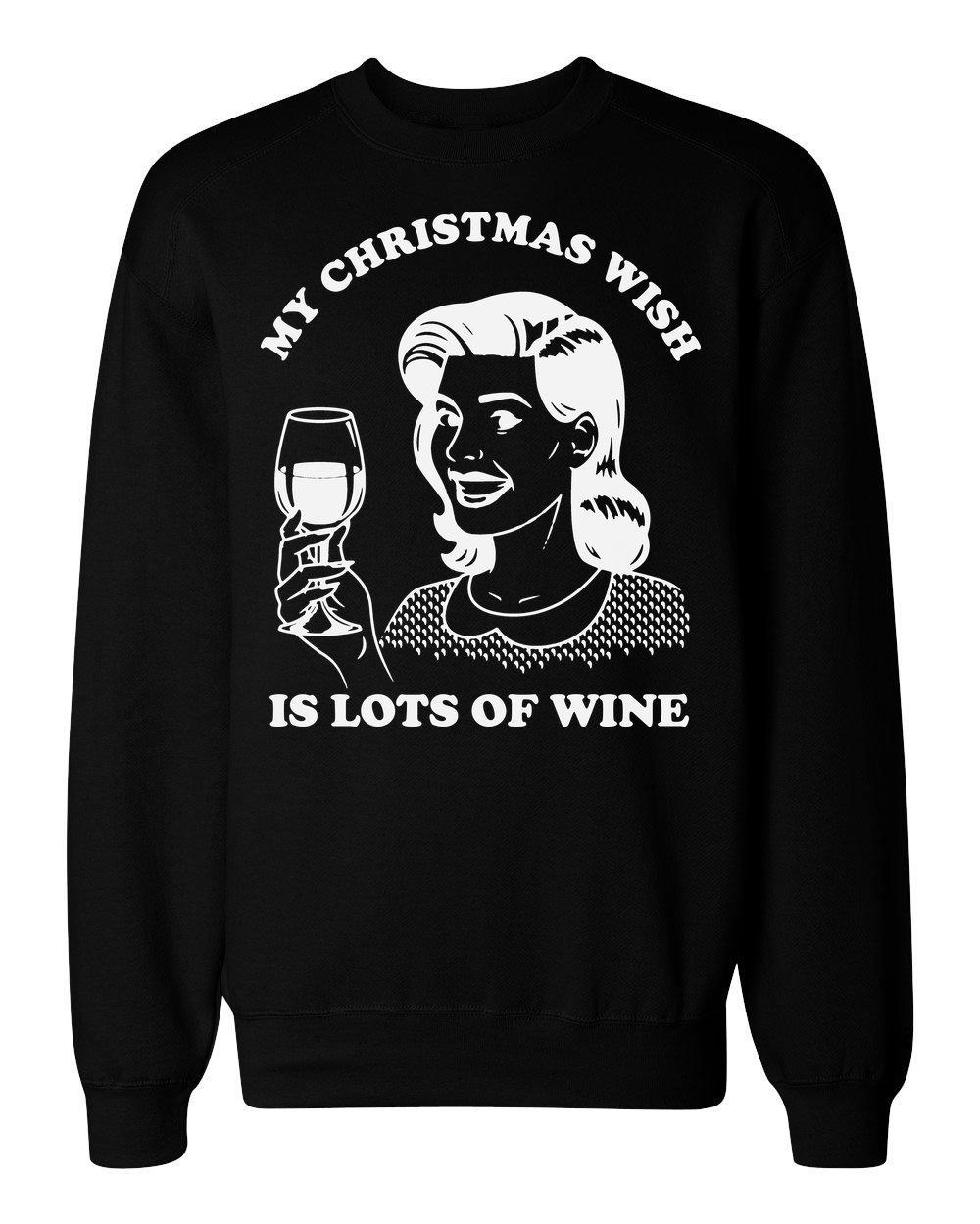 My Christmas Wish is Lots of Wine Vintage Woman with Glass of Wine Men's Women's Unisex Sweatshirt XX-Large