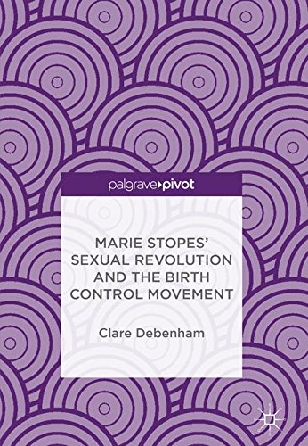 Marie Stopes' Sexual Revolution and the Birth Control - Com Ireland Debenhams