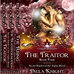Cougar Romance: Secret Shades of the Alpha Blood Series - The Complete Collection Set 4-6 | Paula Knight
