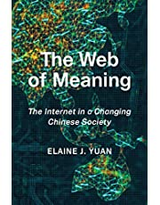 The Web of Meaning: The Internet in a Changing Chinese Society