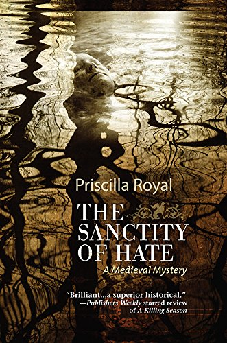 The Sanctity of Hate (Medieval Mysteries)