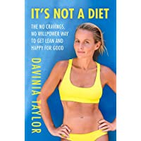 It's Not A Diet: the no cravings, no willpower way to get lean and happy for good