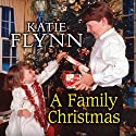 A Family Christmas Audiobook by Katie Flynn Narrated by Anne Dover
