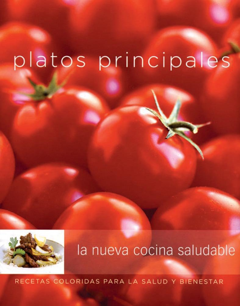 Platos principales: Main Dishes, Spanish-Language Edition (Coleccion Williams-Sonoma) (Spanish Edition) by Degustis