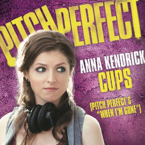 """Amazon.com: Cups (Pitch Perfect's """"When I'm Gone""""): Anna ... Anna Kendrick Cups"""