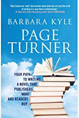 Page-Turner: Your Path to Writing a Novel That Publishers Want and Readers Buy Paperback
