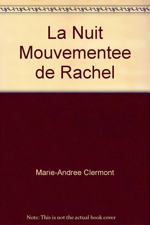 Download La Nuit Mouvementee de Rachel PDF