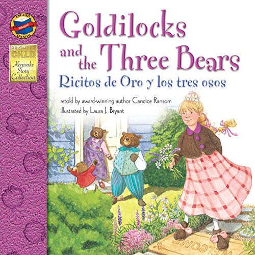 Goldilocks and the Three Bears, Grades PK - 3: Ricitos de Oro y los tres osos (Keepsake Stories) for $<!--$2.80-->