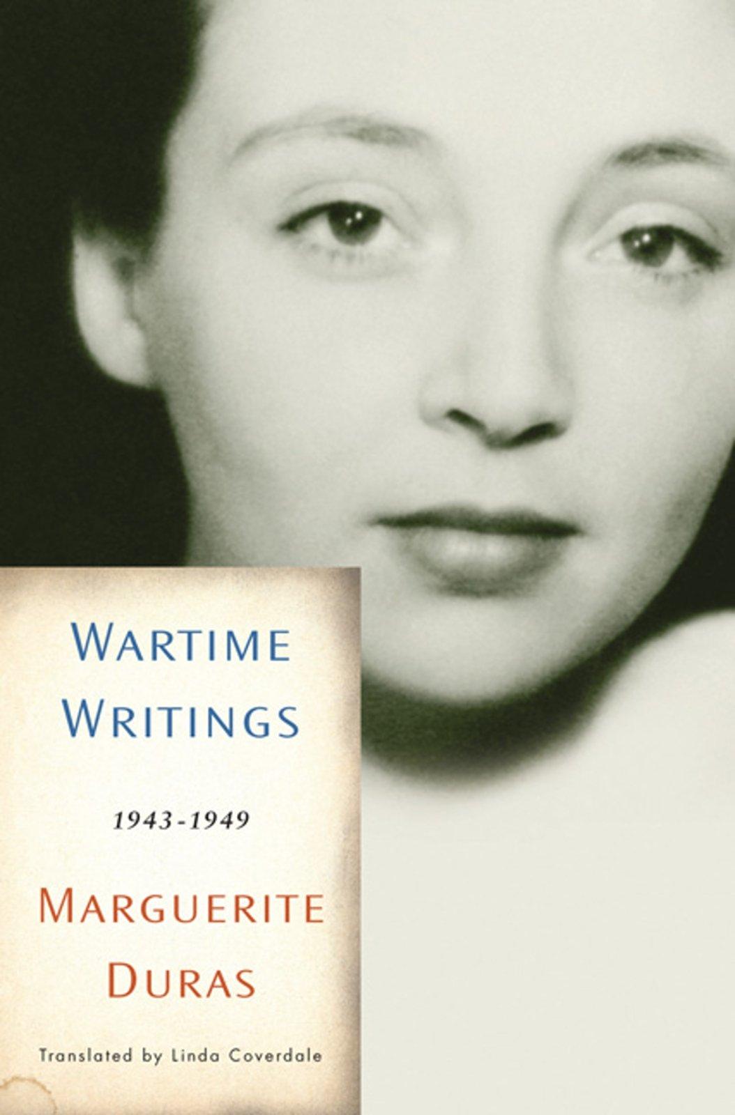Amazon Com Wartime Writings 1943 1949 9781595584526 Duras Marguerite Bogaert Sophie Corpet Oliver Coverdale Linda Books
